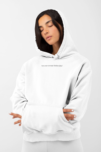 Not Your Average Fashion Label Hoodie | White