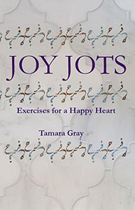 Joy Jots: Exercises for a Happy Heart - Signed Copy