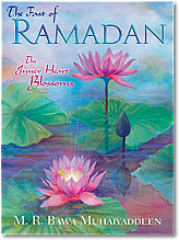 The Fast of Ramadan: The Inner Heart Blossoms