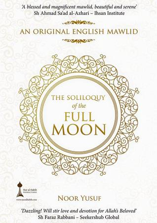 The Soliloquy of the Full Moon: An Original English Mawlid