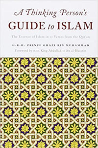 Thinking Person's Guide to Islam: The Essence of Islam in 12 Verses from the Qur'an