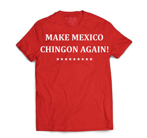 MEXICO CHINGON