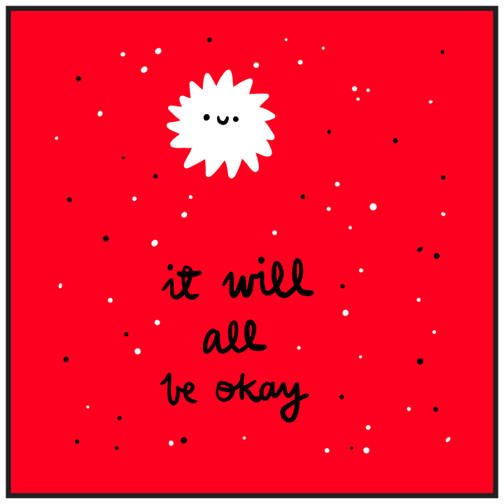 'It Will All Be Okay' by @natalieveryb