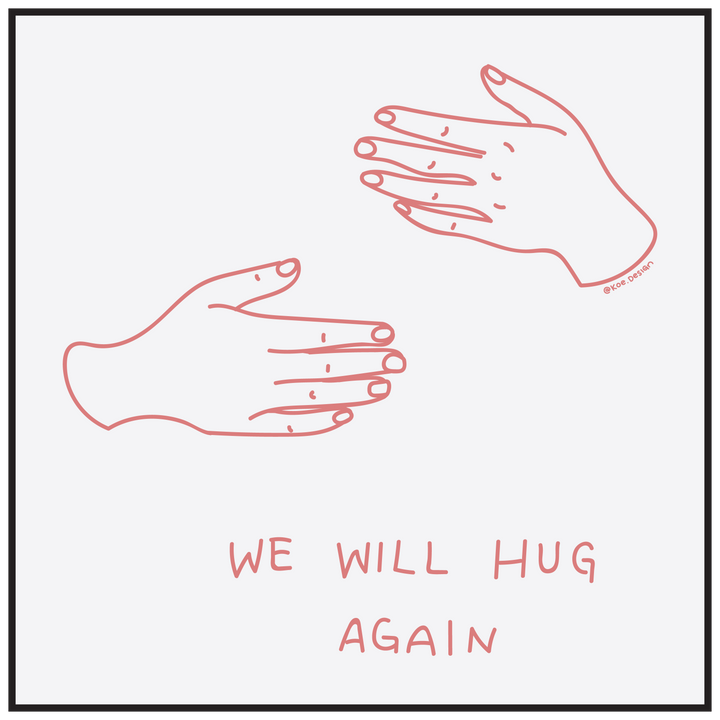 'We Will Hug Again' by @koe.design