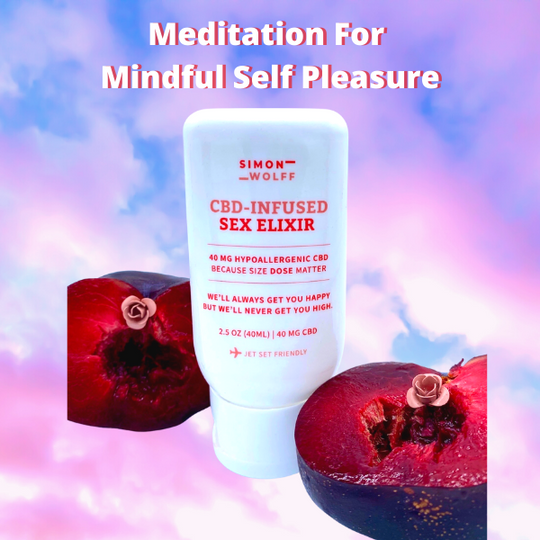 Meditation For Mindful Self Pleasure