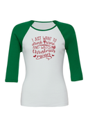 CHRISTMAS SHIRT I JUST WANT TO DRINK WINE