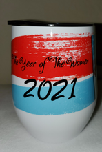 Load image into Gallery viewer, The Women 2021 Wine Tumbler