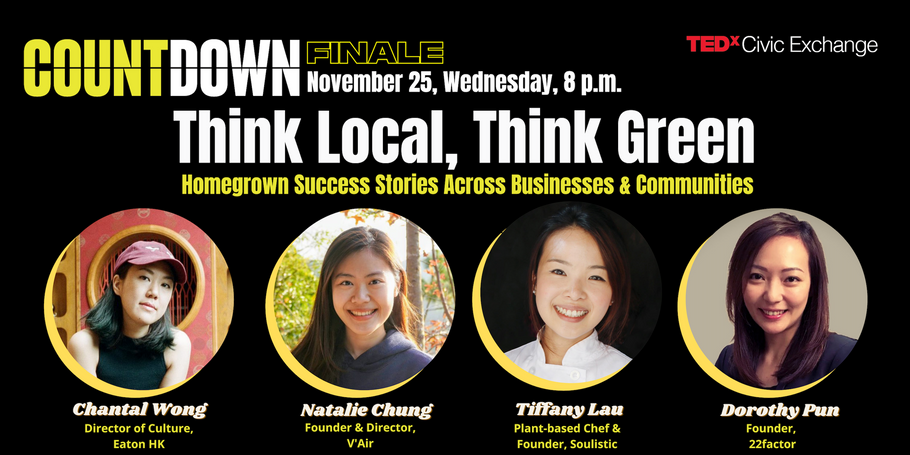 TEDx Civic Exchange: Think Local, Think Green
