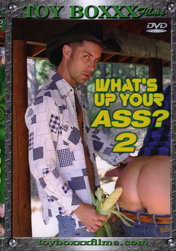 What's Up Your Ass? 2