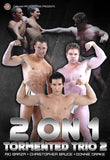 2 ON 1 TORMENTED TRIO 2 DVD