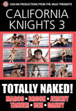 CALIFORNIA KNIGHTS 3: TOTALLY NAKED!