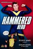 Hammered Hero DVD