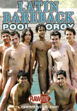 Latin Bareback Pool Orgy