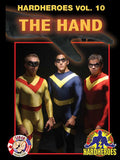 The Hand (HardHeroes Vol. 10)