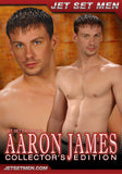 Aaron James Collectors Edition