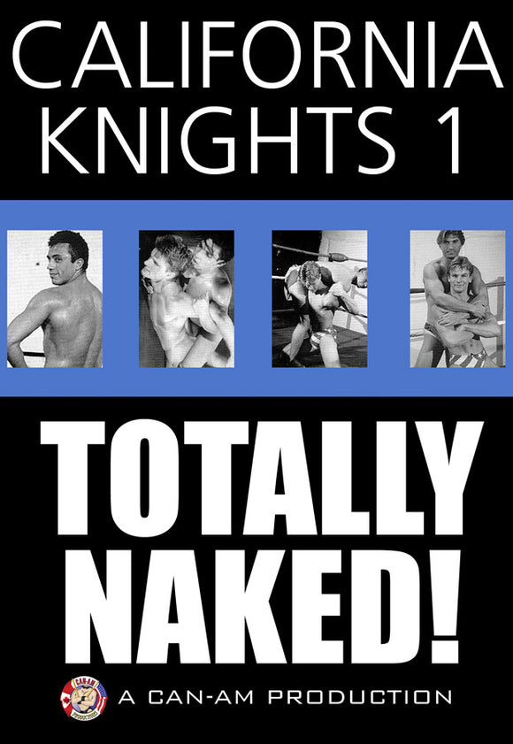 CALIFORNIA KNIGHTS: TOTALLY NAKED! DVD