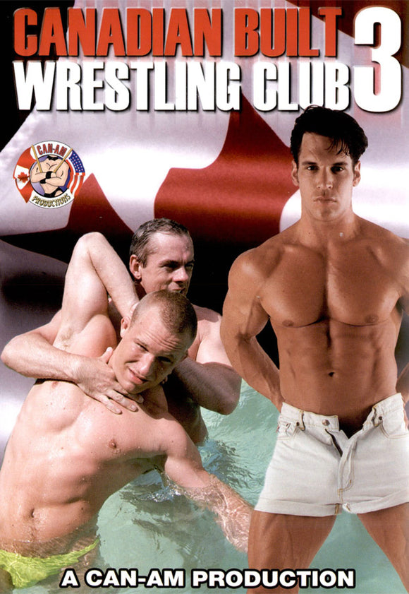 CANADIAN BUILT WRESTLE CLUB 3 DVD