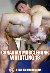 CANADIAN MUSCLEHUNK WRESTLING 13 DVD