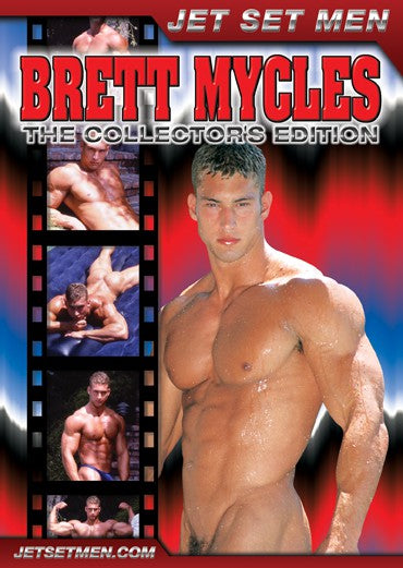 Brett Mycles: The Collector's Edition