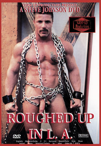 ROUGHED UP IN L.A.