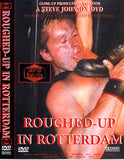 Roughed Up In Rotterdam