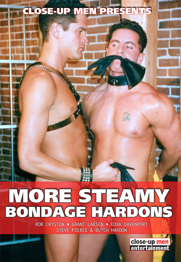 MORE STEAMY BONDAGE HARDONS