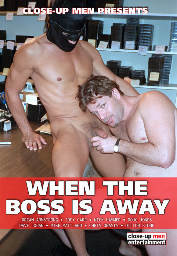 WHEN THE BOSS IS AWAY