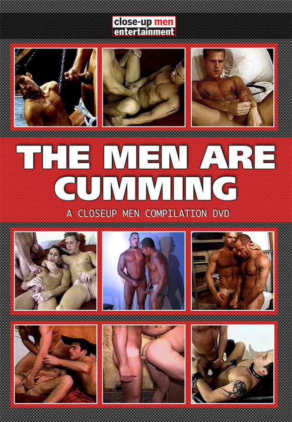 THE MEN ARE CUMMING