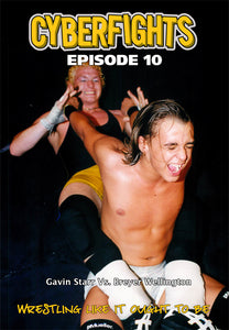 CYBERFIGHT 10 - GAVIN STARR VS BREYER WELLINGTON-DVD