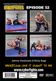 CYBERFIGHT 52 - JOHNNY HANDSOME VS RICKY RAGE DVD