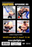 CYBERFIGHT 89 - ARDEN CRAIG VS FABIO DVD