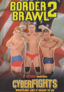 CYBERFIGHTS 102 - BORDER BRAWL 2 (DVD)