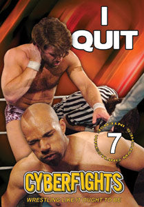 CYBERFIGHTS 129: I QUIT