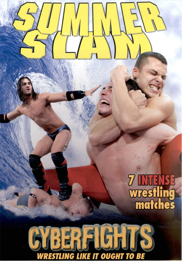 CYBERFIGHTS 108 - SUMMER SLAM (DVD)