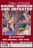DOUG BRANDON: BOUND, BROKEN & DEFEATED (DVD)