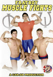 FRATBOY MUSCLE FIGHTS DVD