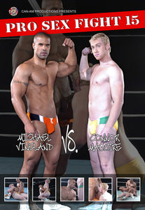 Pro Sex Fight 15: Vineland Vs. Maguire