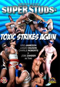 Superstuds: Toxic Strikes Again