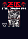 STEEL DUNGEON TWO DVD