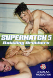 SUPERMATCH 5 (BATTLING BROTHERS) DVD