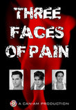 THREE FACES OF PAIN DVD