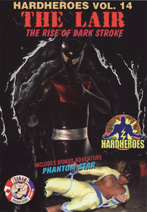 The Lair: The Rise of Dark Stroke