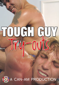 Tough Guys Try-Outs