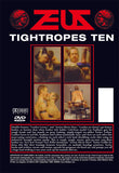 TIGHTROPES 10 DVD