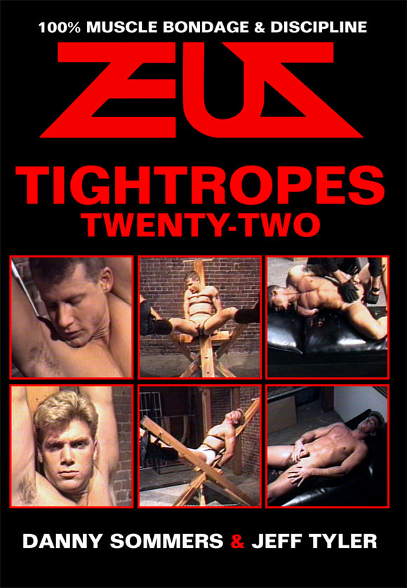 TIGHTROPES 22 DVD