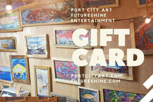 Load image into Gallery viewer, Port city art / Futureshine  Entertainment  Gift Card