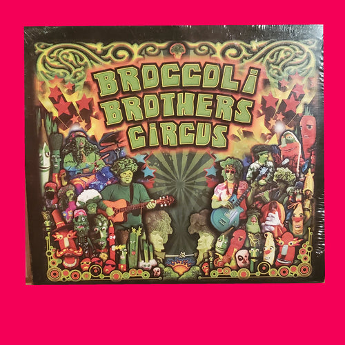 Broccoli brothers circus cd