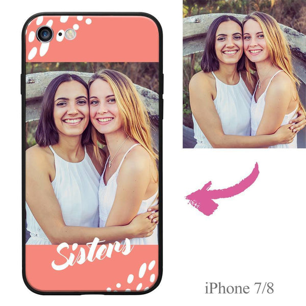 iPhone7/8 Custom Sisters Photo Protective Phone Case