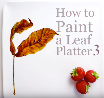How To Paint Leaves On A Platter (Video Tutorial 3 of 3)