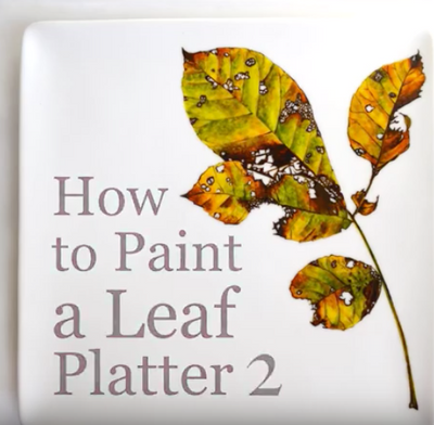 How To Paint Leaves On A Platter (Video Tutorial 2 of 3)